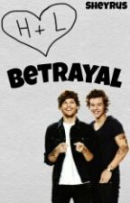 Betrayal ; Larry Stylinson by _SHYRS