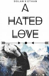 A Hated Love || Heath Hussar by MaynardxConor