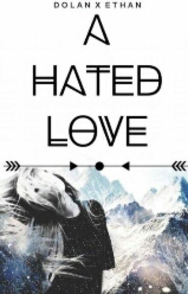 A Hated Love    Heath Hussar
