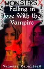 Falling in love with the vampire  by Vanessa_Caballer0