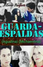 Guardaespaldas (Aguslina)(Michaentina) by NalleLovesViettoKope