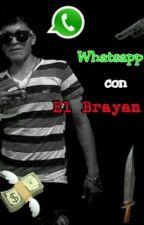 Whatsapp Con El Brayan by gashita