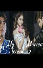 My Marriage Season 2 by imeliaPutri