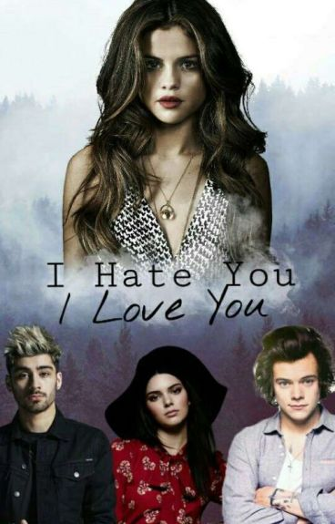 I HATE YOU,I LOVE YOU.