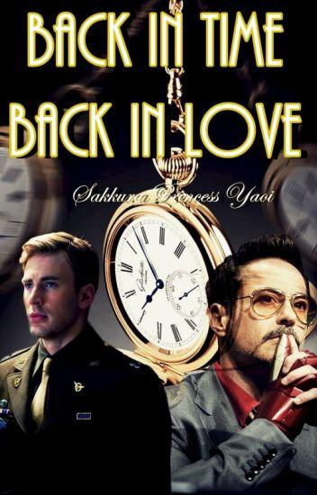Back in time, Back in love. (Atrás en el tiempo, de vuelta en el amor)