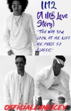 U12(A MB Love Story) [✔] by OfficiallyNeicey