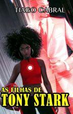 As Filhas do Tony Stark by TiagoCabral8