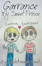 Garrance~My Sweet Prince by skeletonastronauts