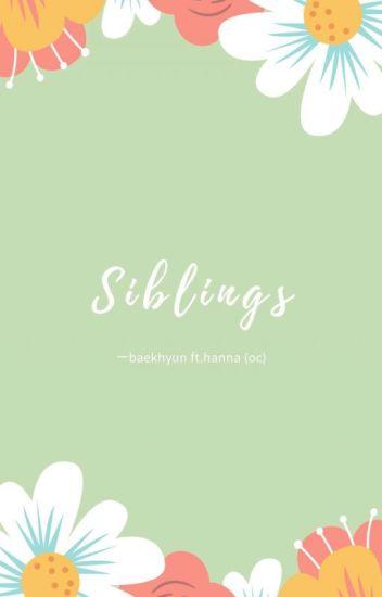 sibling ㅡ baekhyun [✅]