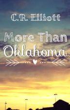 More Than Oklahoma by CRElliott