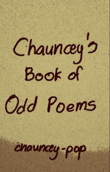 Chauncey's Book of Odd Poems