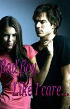 Bad Boy, Like I Care by Jayjayrose