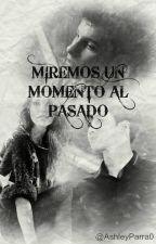 MIREMOS UN MOMENTO AL PASADO (EXO, SUHO Y TÚ) by AshleyParra0