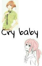 Cry Baby (Nick&tu) by Alexa_Hook1