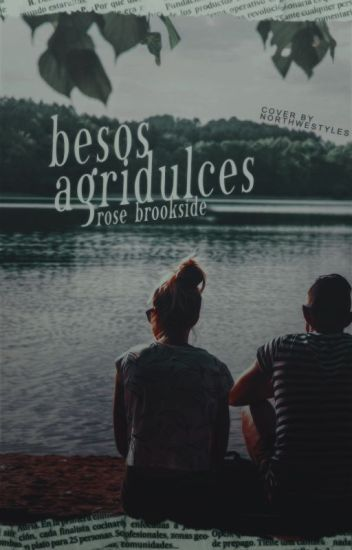 Besos agridulces