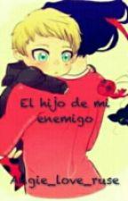 El Hijo De Mi Enemigo by Angie_love_ruse