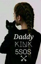 Daddy Kink →5SOS← by -blxackhexrt
