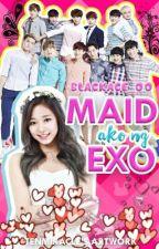 Maid Ako Ng EXO(OT12)(EDITING) by BLACKace_00