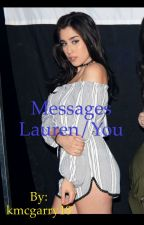 Messages Lauren/You by kmcgarry18