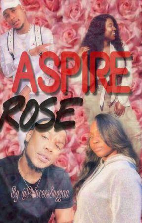 Aspire Rose  by PrincessSuggaa