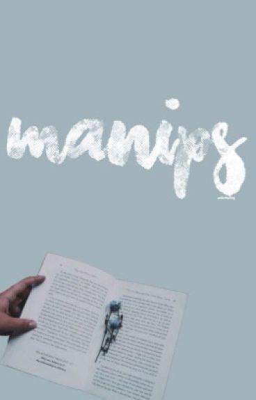 Manips [Open]
