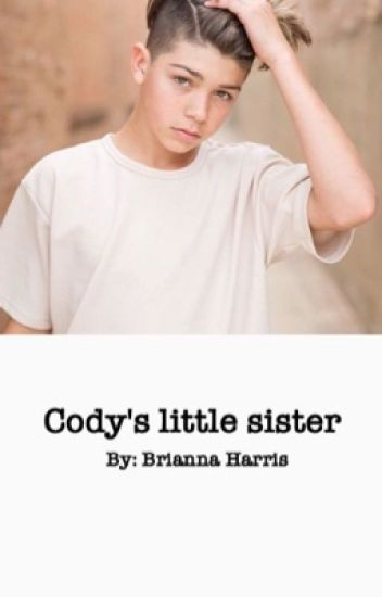 Cody's little sister// J.M.B