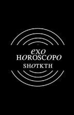 Exo Horóscopo #Wattys2016 by pinkyyranger