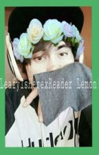 ~LeafyIsHere x Reader Lemon~ by ItsMagicalz