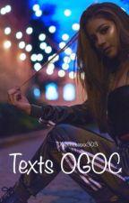 Texts OGOC by xxprincessxx303