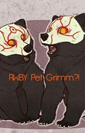 RWBY Pet Grimm?! by KennyDragonoid99