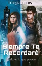 Siempre Te Recordare (Thomas Y Tu) by Betunia3536