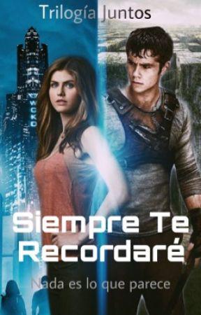 Siempre Te Recordaré (EDITANDO) #JUNTOS1 by Betunia3536