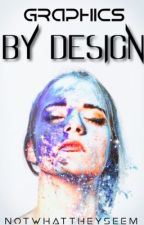 By Design (graphics)  by Notwhattheyseem