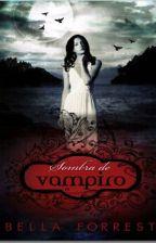 Sombra De Vampiro. #1 by DanieleRocha6