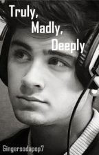 Truly, Madly, Deeply by Gingersodapop7