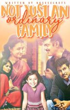 Not Just An Ordinary Family by Rosesecrets
