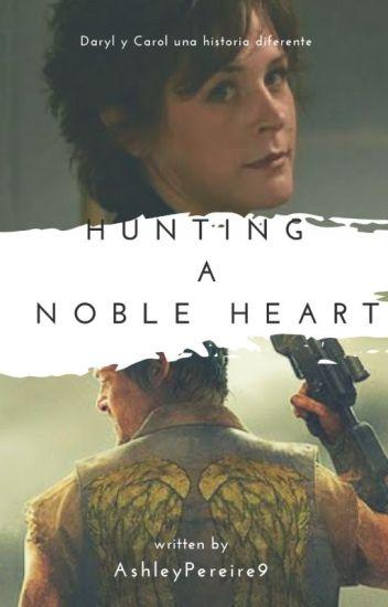 Hunting a Noble Heart // #TWDSA2016