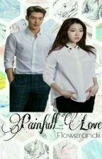Painfull love by Flowerandii