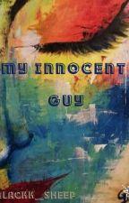 My Innocent Guy by blackk__sheep