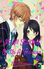 It All Started With A FLAMES|#Wattys2016 by Jacieray