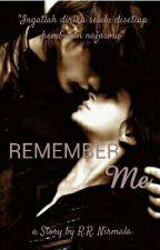 Remember Me by Reszani
