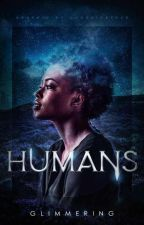 HUMANS  by feathers_and_flowers