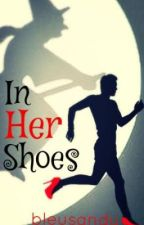 In Her Shoes by bleusandy