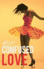 Confused Love (Book 1, Series: Love) *COMPLETE* by lovely_taetae