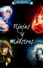 Los Ultimos Guerreros Elementales~ Naruto  by Sharotto559