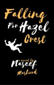 Falling For Hazel Crest by NewtMine_