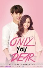 ONLY YOU DEAR by lithasehun