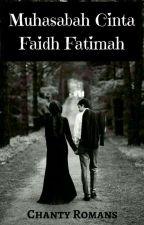 FAIDH DAN FATIMAH  (END) by ChantyRomans