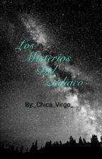 Los Misterios Del Zodiaco by _Chica_Virgo_