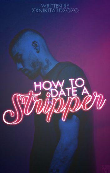 How To Date A Stripper |z.h|